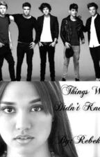 Things We Didn't Know. by xLittleDirectionx