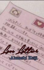 Love letters ? || Akaashi Keiji X OC  by softbunszx