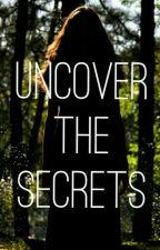 Uncover The Secrets by iHasAPen
