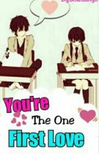 Youre the One , First Love by SoshiiLhyn