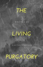The Living Purgatory [JJBA  x reader] by Cactusperson12