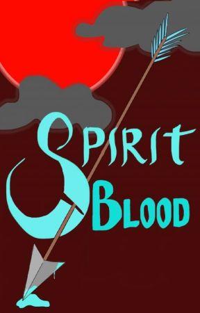 SPIRIT BLOOD by Skyhuntress