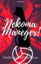 Nekoma Manager!!  by Beecafe