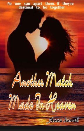 Match Made in Heaven II  by Writerbyheart01