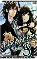 Black Prince and I by julinaomi