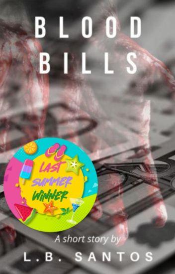 Blood Bills ✓