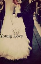 Young Love; (Part 2, to Just Another Love Story) by EmilyxInsanity