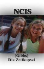 NCIS - (Gibbs) Die Zeitkapsel by Hollis-Mann