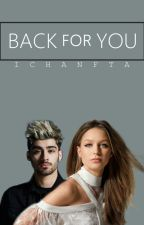 Back For You [COMPLETED // ZAYN's] by IchaNFTA