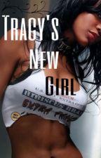 Tracy's New Girl by JayJohnson474