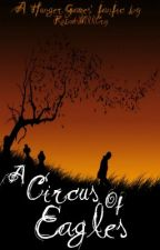 A Circus of Eagles [An HG Fanfic] by SerKit