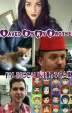 Saved By My Brother (Yogscast Fanfic) by Bigcat_Mapleflight