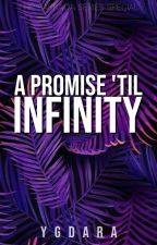 The Barkada Series Special: A Promise 'til Infinity by YGDara
