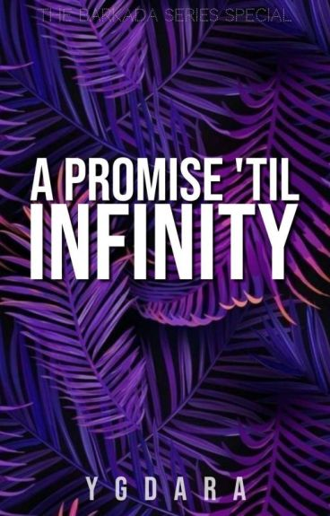 The Barkada Series Special: A Promise 'til Infinity