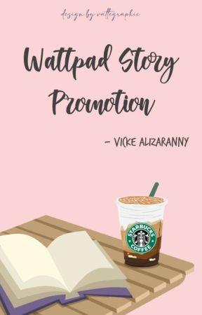 Wattpad Story Promotion (OPEN) by itsmevicke