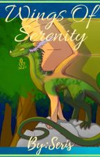 Serenity (an upon wings of change fanfic) by Silkwing001