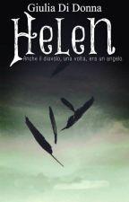 Helen†- Anche il Diavolo, una volta, era un angelo. by winteriscoming_