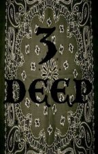 Three Deep by Young91