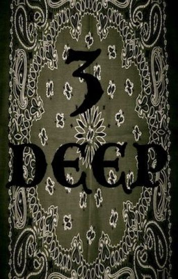 Three Deep