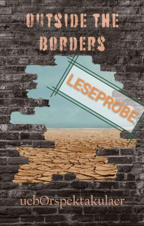 Outside the Borders - Leseprobe by artreich