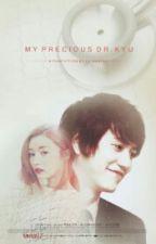 My Precious dr. Kyu by Helloseraz
