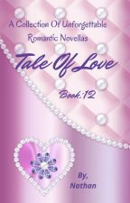 Tale Of Love Book 12 by NathanprithviAgain