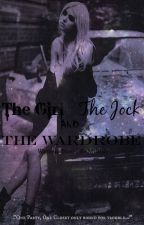 The Girl, The Jock and The Wardrobe by x_BishWhet_x