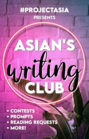 Asian's Writing Club by ProjectAsia