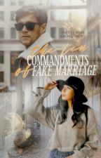 The Ten Commandments of Fake Marriage by jekisa_writes