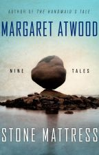 THE FREEZE-DRIED GROOM (One of the Nine Tales in Stone Mattress) by MargaretAtwood