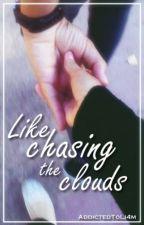 Like Chasing the Clouds  [Secuela de El Día a Día] by Gabi_2zx
