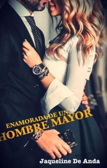 Enamorada De Un Hombre Mayor (Editando)