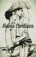 Manía Cardíaca by Melissan8