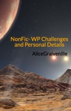 NonFic- WP Challenges and Personal Details by AliceGraivenille