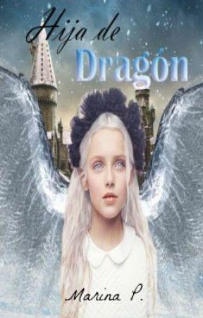 Hija de Dragón (Harry Potter) (Draco Malfoy) - AUTORA ORIGINAL by MarSlyH2