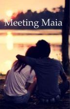 Meeting Maia by sierrahale