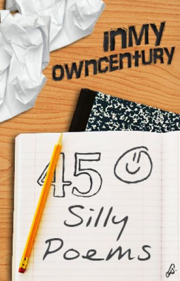 45 Silly Poems
