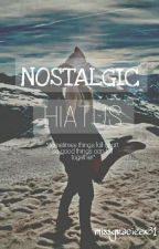 Nostalgic Hiatus by missgracieex31