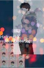 Haikyu!! OneShots by Shotodorokiishot