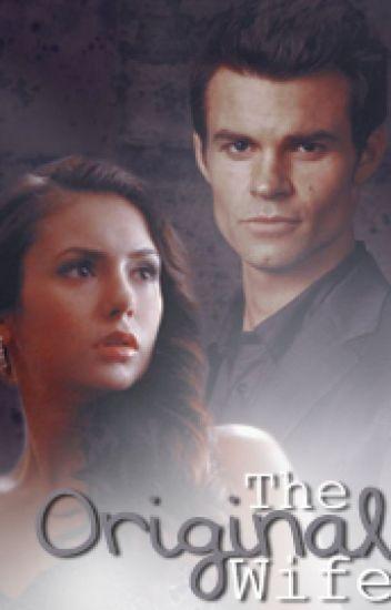 The Original Wife [Elejah]