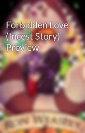 Forbidden Love (Incest Story) Preview by LittleSalvatore17