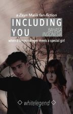 Including You [Bahasa Indonesia] On-Going by whitelegend