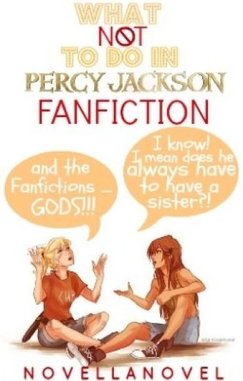 What Not To Do In Percy Jackson Fanfiction