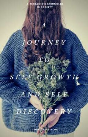 A journey to self growth and discovery by yourcounsellor