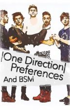 One Direction preferences/BSM And REQUESTS by expensive_LatTAE