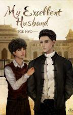My excellent husband (Uni+Zawgyi) by NyoNyo4