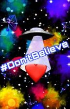 #Don'tBelieve by MonKay10