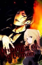 Dreaming of a Demon (Black Butler Fanfic book 1) by Mega0711