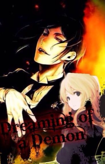Dreaming of a Demon (Black Butler Fanfic book 1)