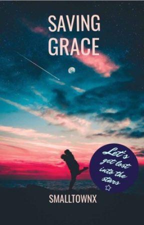 Saving Grace by smalltownx